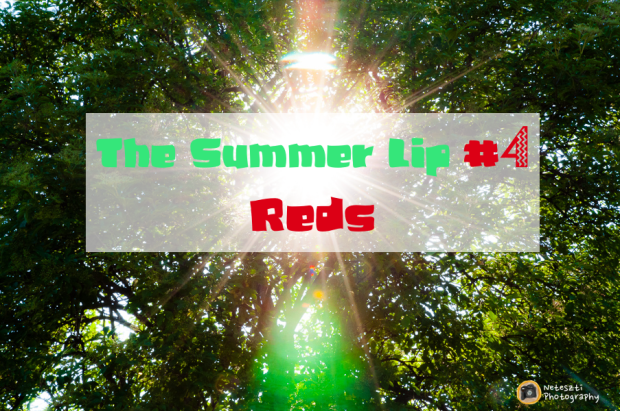 The Summer Lip_Reds